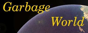 Garbage World's logo. Excellent.